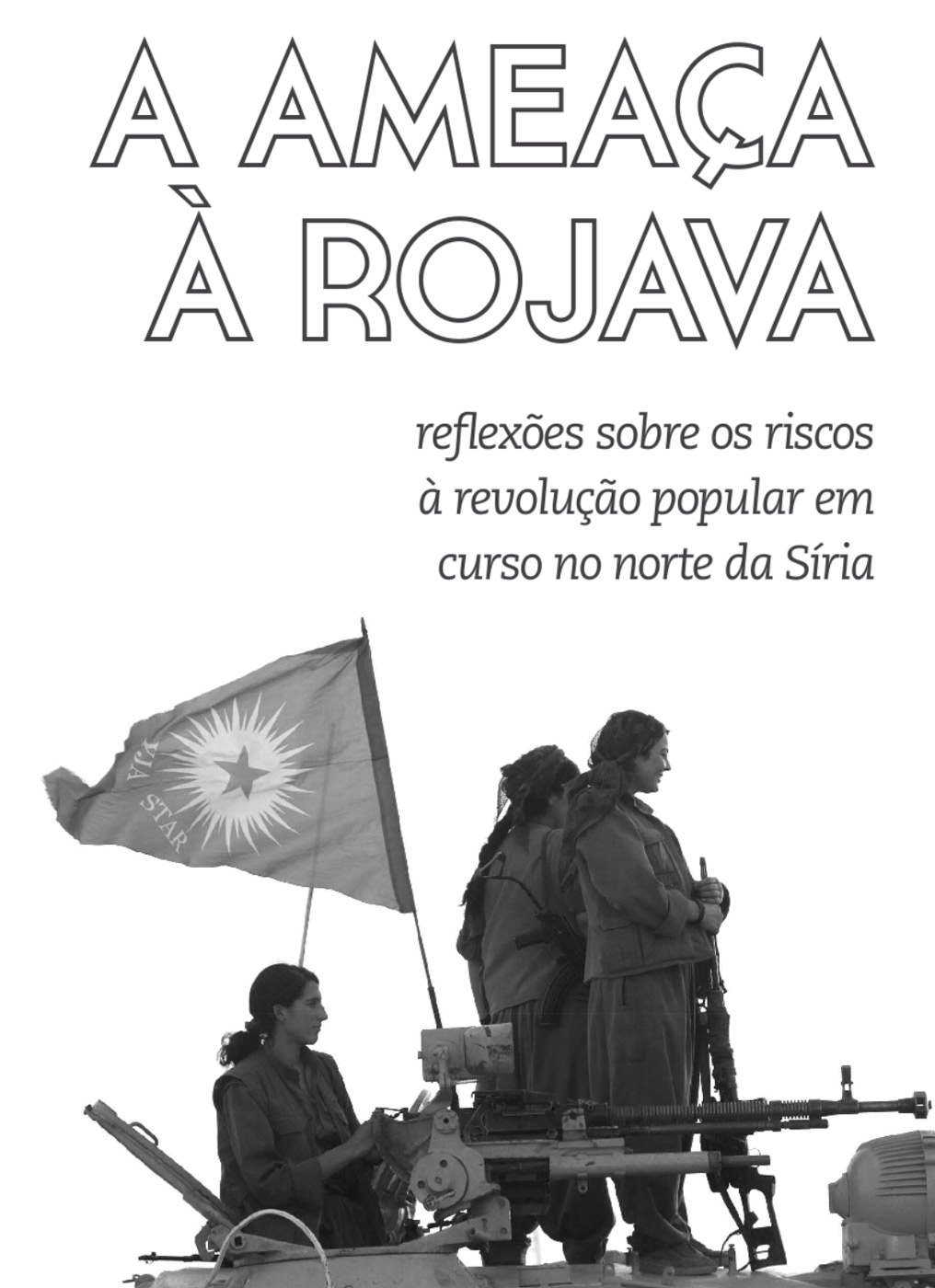 Photo of 'A ameaça a Rojava' front cover