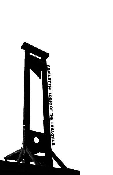 Photo of 'Against the Logic of the Guillotine' front cover