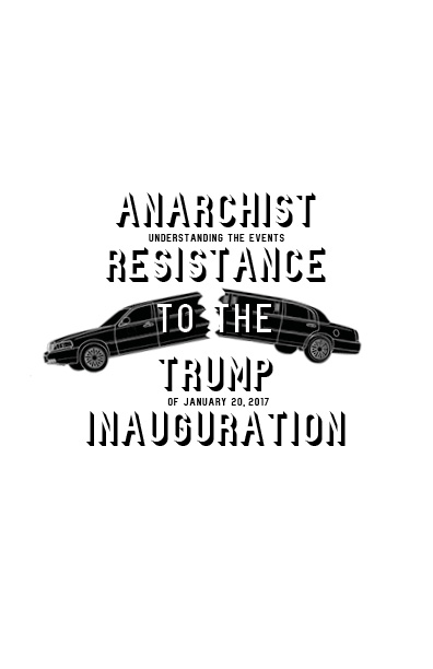 Photo of 'Anarchist Resistance To the Trump Inauguration' front cover