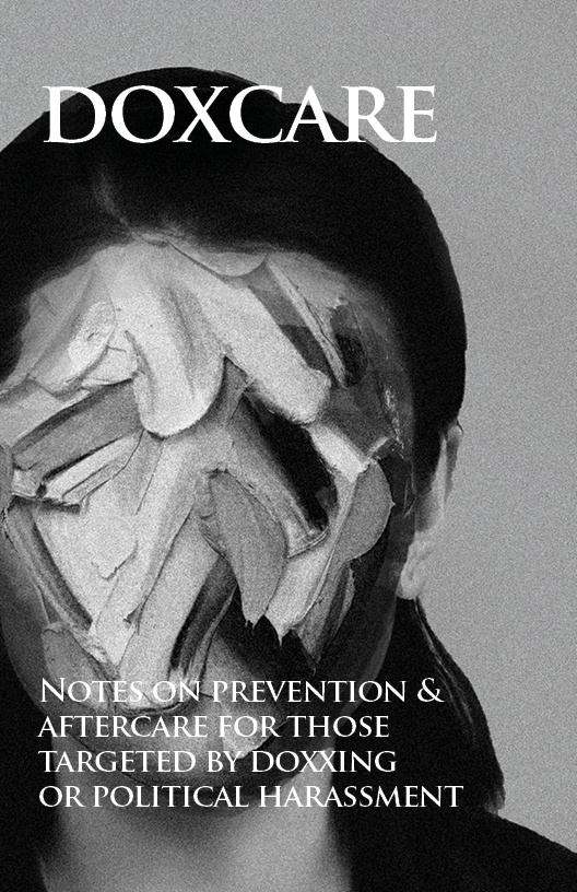 Photo of 'Doxcare: Notes on prevention & aftercare for those targeted by doxxing or political harassment' front cover