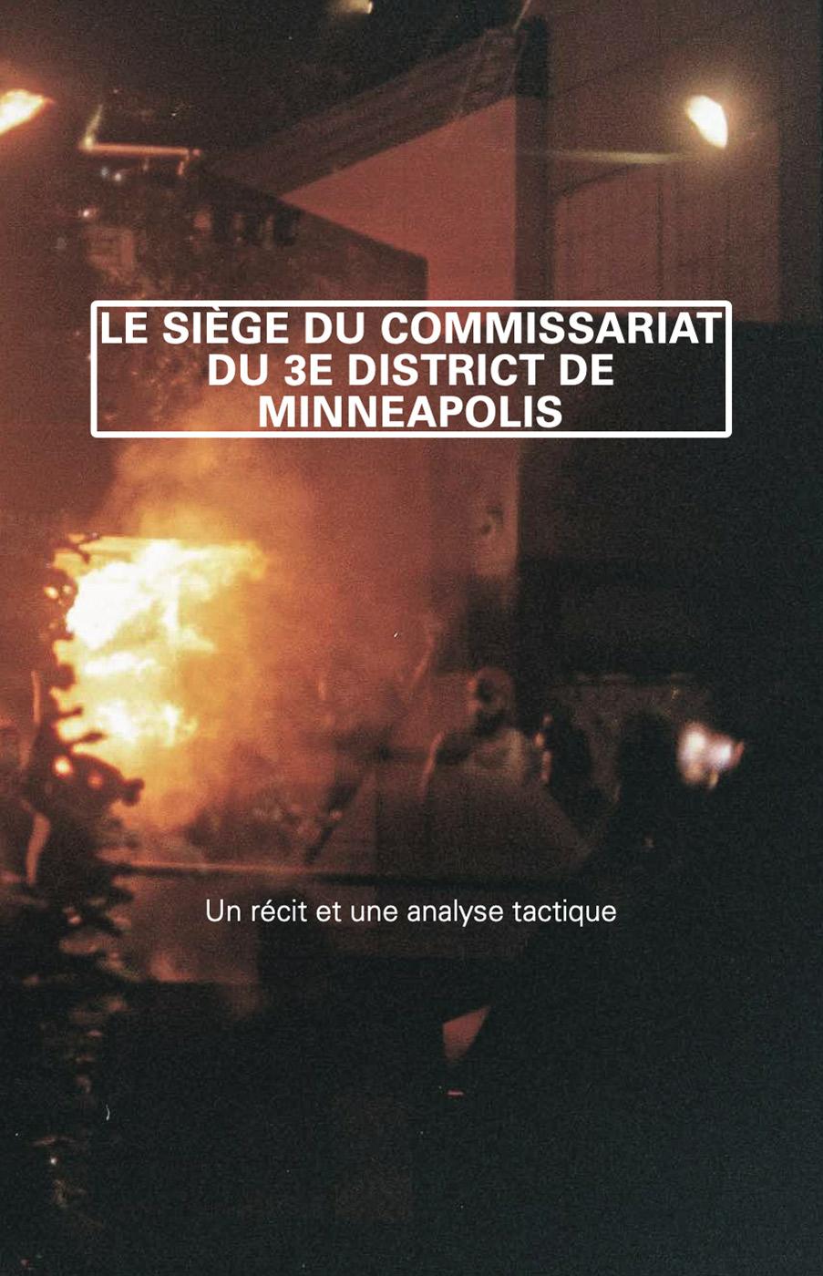 Photo of 'Le siège du commissariat du 3e district de Minneapolis' front cover