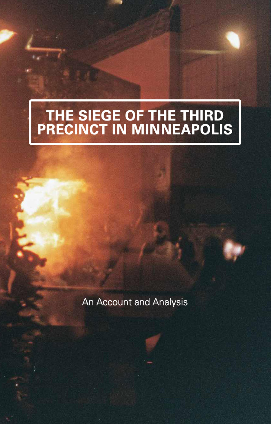 Photo of 'The Siege of the Third Precinct in Minneapolis' front cover