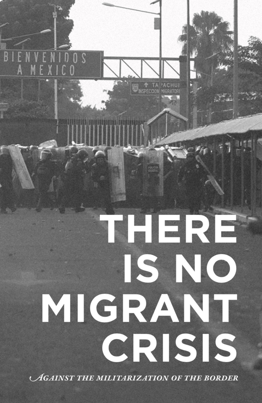 Photo of 'There is No Migrant Crisis' front cover