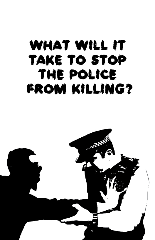 Photo of 'What Will It Take to Stop the Police from Killing?' front cover